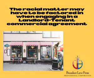 racial matters related to engaging in landlord tenant commercial agreement